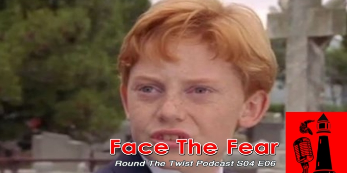 Round the Twist Face the Fear