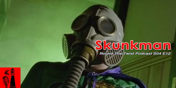 skunkman-round-the-twist-podcast